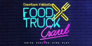 Food Truck Crawl @ Downtown Valdosta Mainstreet
